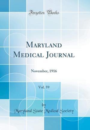 Bog, hardback Maryland Medical Journal, Vol. 59 af Maryland State Medical Society