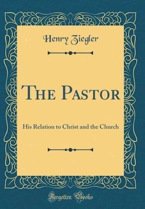 Bog, hardback The Pastor af Henry Ziegler