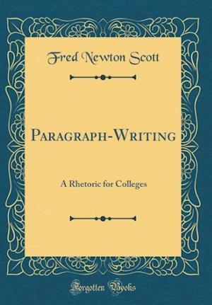 Bog, hardback Paragraph-Writing af Fred Newton Scott