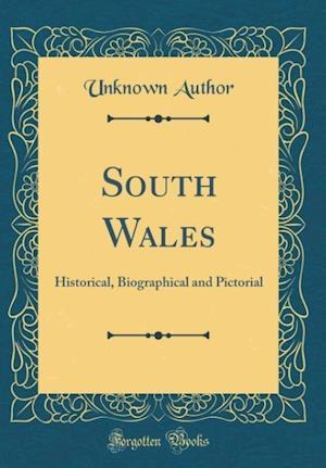 Bog, hardback South Wales af Unknown Author