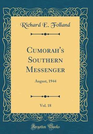 Bog, hardback Cumorah's Southern Messenger, Vol. 18 af Richard E. Folland