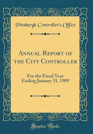 Bog, hardback Annual Report of the City Controller af Pittsburgh Controller Office