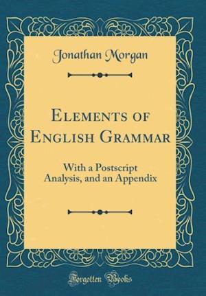 Bog, hardback Elements of English Grammar af Jonathan Morgan
