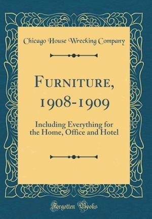 Bog, hardback Furniture, 1908-1909 af Chicago House Wrecking Company