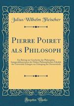 Pierre Poiret ALS Philosoph af Julius Wilhe