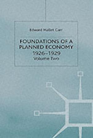 A History of Soviet Russia: 4 Foundations of a Planned Economy,1926-1929