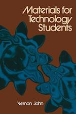 Materials for Technology Students