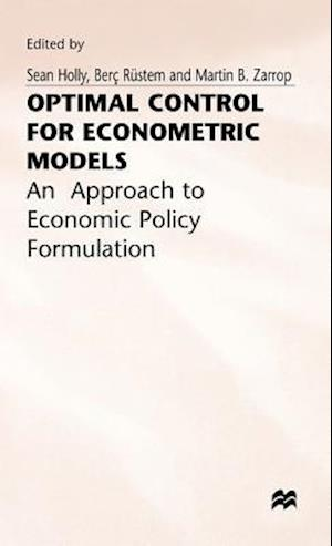 Optimal Control for for Econometric Models
