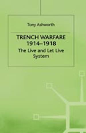 Trench Warfare 1914-1918