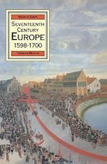 Seventeenth Century Europe (Macmillan history of Europe)