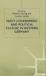 Party Government and Political Culture in Western Germany af Gordon B Smith, Herbert Doring