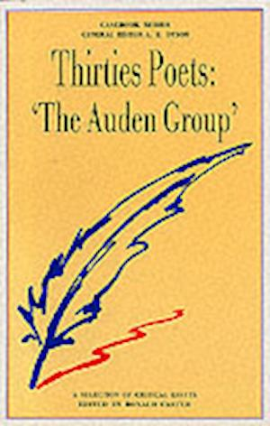Thirties Poets: 'The Auden Group'