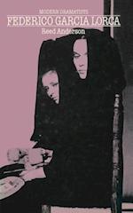 Federico Garcia Lorca (MacMillan Modern Dramatists)