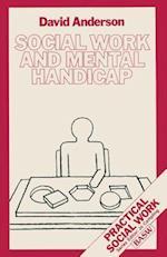Social Work and Mental Handicap (Practical Social Work)