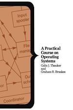 A Practical Course on Operating Systems