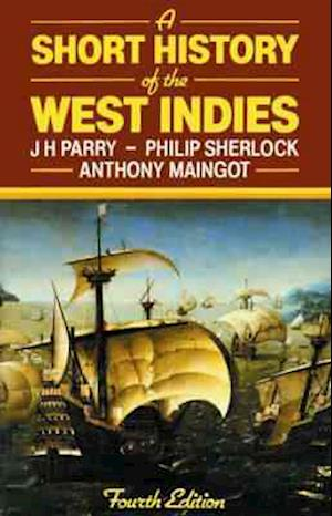 A Short History of the West Indies 4e