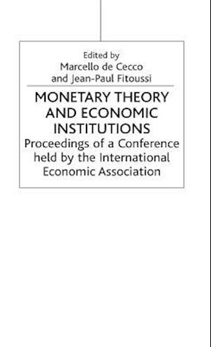 Monetary Theory and Economic Institutions