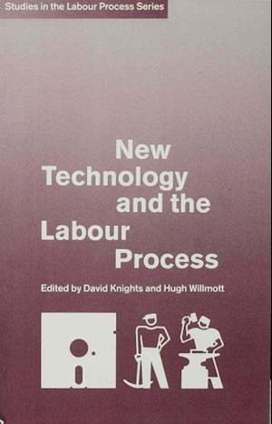 New Technology and the Labour Process