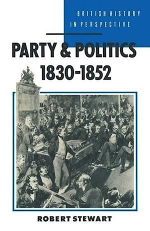 Party and Politics, 1830-1852