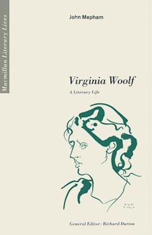 Virginia Woolf A Literary Life