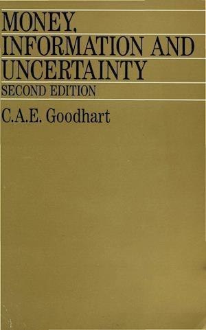 Money, Information and Uncertainty