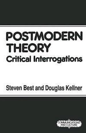 Postmodern Theory : Critical Interrogations
