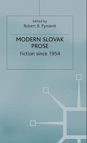 Modern Slovak Prose : Fiction since 1954