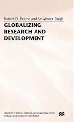 Globalizing Research and Development af R. Pearce, S. Singh