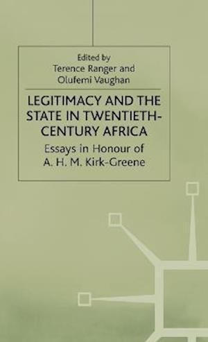 Legitimacy and the State in Twentieth Century Africa