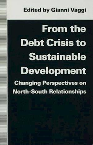 From the Debt Crisis to Sustainable Development