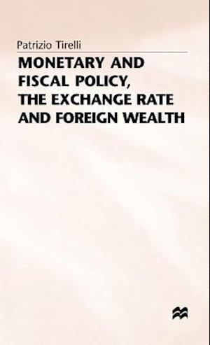 Monetary+fiscal Policy - The Exchange Rate+foreign Wealth