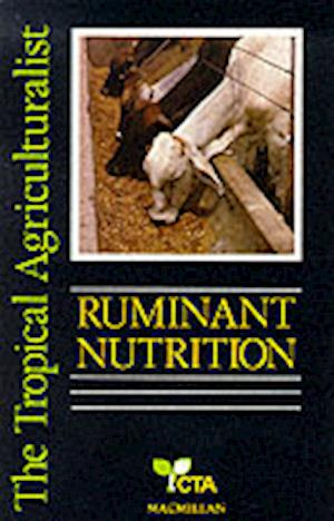 The Tropical Agriculturalist Ruminant Nutrition