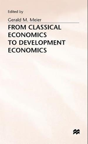 From Classical Economics to Development Economics