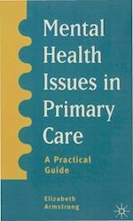 Mental Health Issues in Primary Care : A Practical Guide af Elizabeth Armstrong