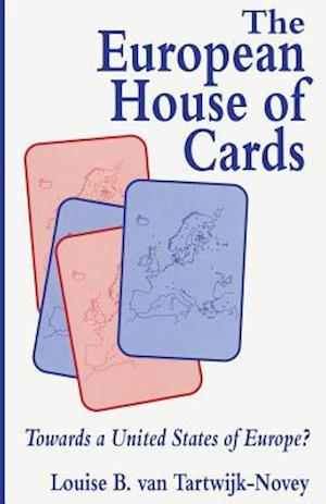 The European House of Cards