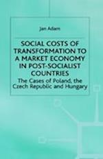 Social Costs of Transformation to a Market in Post-Socialist Countries
