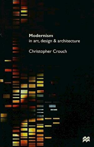 Modernism in Art Design and Architecture