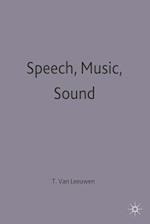 Speech, Music, Sound