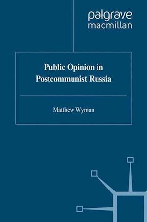Public Opinion in Postcommunist Russia