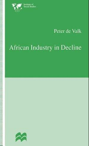 African Industry in Decline : The Case of Textiles in Tanzania in the 1980s
