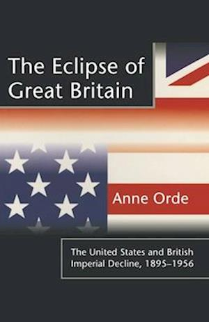 The Eclipse of Great Britain