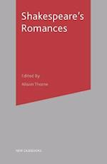 Shakespeare's Romances af Alison Thorne