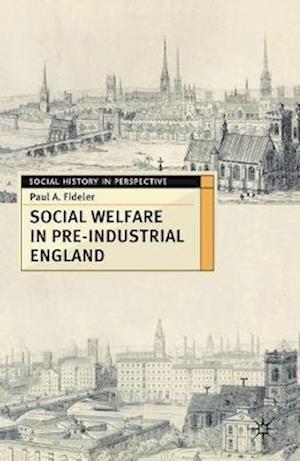 Social Welfare in Pre-industrial England