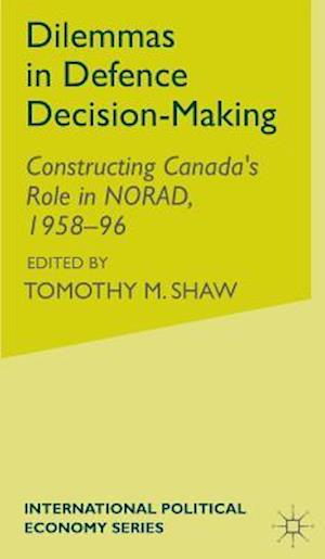 Dilemmas in Defence Decision-Making