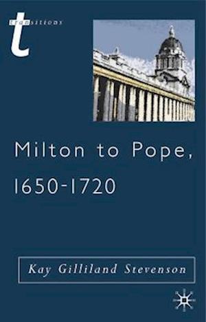 Milton to Pope, 1650-1720
