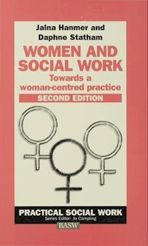Women and Social Work : Towards a woman-centred practice