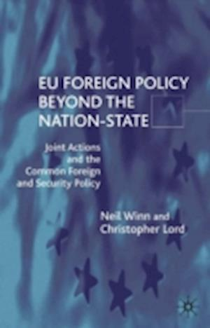 EU Foreign Policy Beyond the Nation State