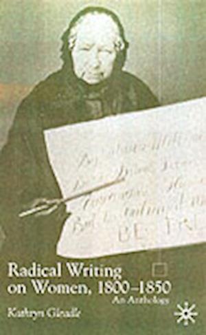Radical Writing on Women, 1800-1850