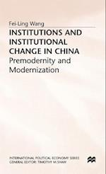 Institutions and Institutional Change in China