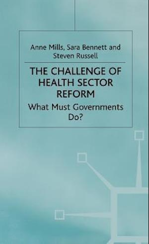 The Challenge of Health Sector Reform